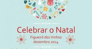 Celebrar o Natal em Figueiró dos Vinhos