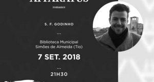 """Apresentação do livro de Sérgio F. Godinho """"Apparatus"""" – 07 Setembro 2018"""