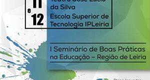 CIMRL organiza Seminário de Boas Práticas na Educação