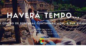 """Turismo Centro de Portugal lança campanha de esperança """"Haverá Tempo!"""""""